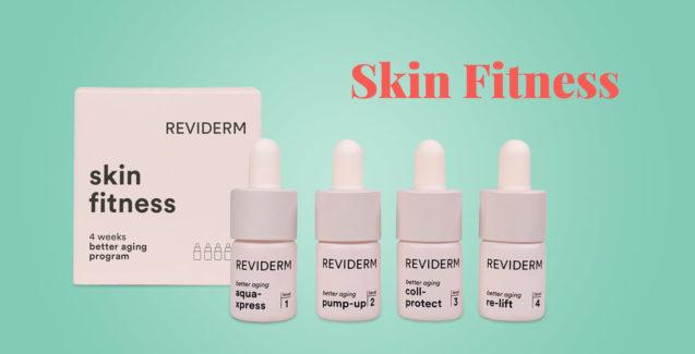 Skin Fitness – Fit in den Frühling in nur 4 Wochen